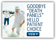 Goodbye Death Panels Hello Patient Choice