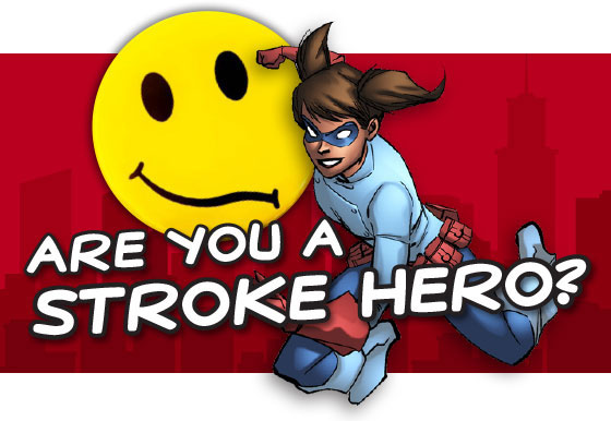 Are You a Stroke Hero?