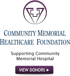 Community Memorial Healthcare Foundation, Supporting Community Memorial Hospital: VIEW 3013 DONORS!