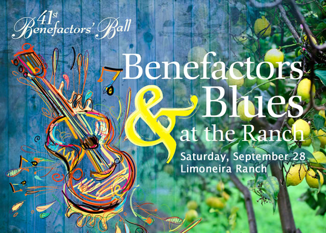Get your tickets for the 41st Benefactors' Ball: Saturday, September 28, 2013, 5:30 p.m. at Limoneira Ranch, CA.