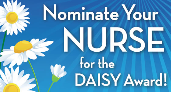 Nominate Your Nurse for the Daisy Award!
