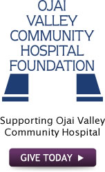 Ojai Valley Commnity Hospital Foundation, Supporting Ojai Valley Community Hospital: GIVE TODAY!