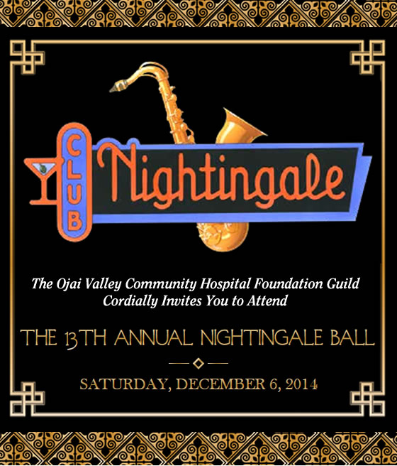 <br /> The Ojai Valley Community Hospital Foundation Guild Cordially Invites You to Attend the 13th Annual Nightingale Ball.